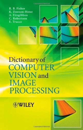 9780470015261: Dictionary of Computer Vision and Image Processing