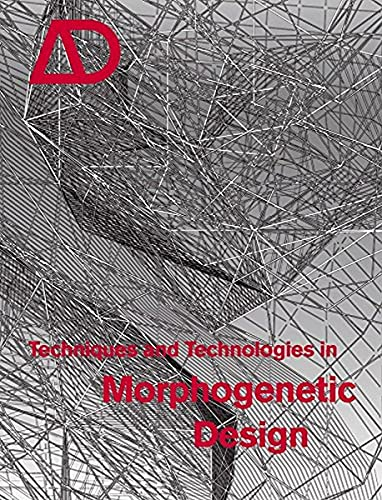 9780470015292: Techniques and Technologies in Morphogenetic Design