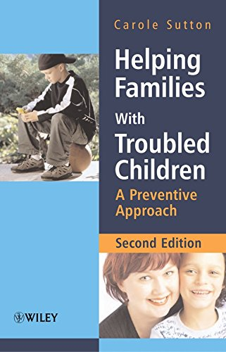 9780470015490: Helping Families with Troubled Children: A Preventive Approach