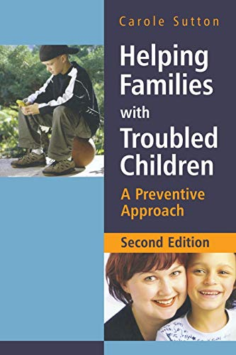 9780470015506: Helping Families with Troubled Children: A Preventive Approach