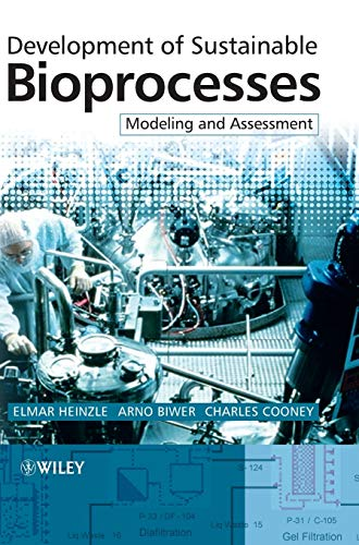 9780470015599: Development of Sustainable Bioprocesses: Modeling and Assessment