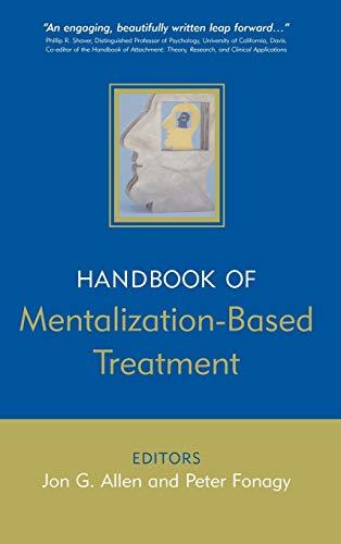 9780470015605: The Handbook of Mentalization-Based Treatment