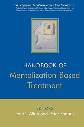 9780470015612: The Handbook of Mentalization-Based Treatment
