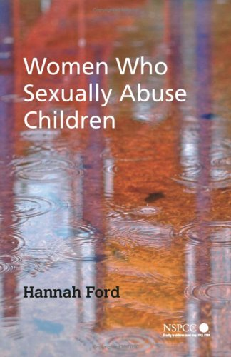 9780470015735: Women Who Sexually Abuse Children
