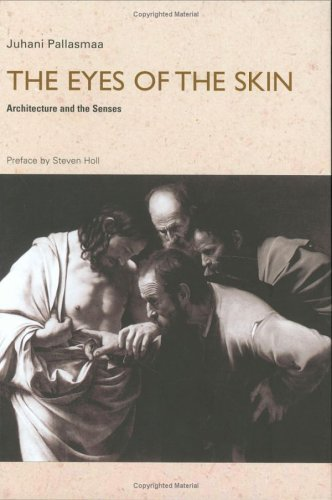 9780470015797: The Eyes of the Skin: Architecture and the Senses