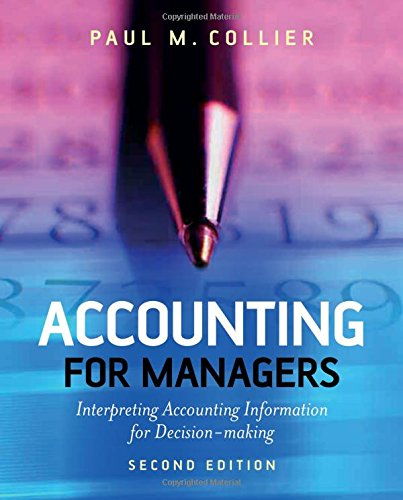 9780470016091: Accounting for Managers: Interpreting Accounting Information for Decision-Making