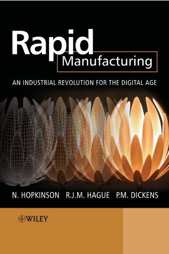 9780470016138: Rapid Manufacturing: An Industrial Revolution for the Digital Age