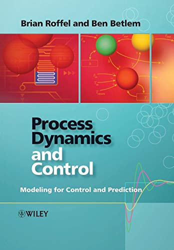 9780470016640: Process Dynamics and Control: Modeling for Control and Prediction
