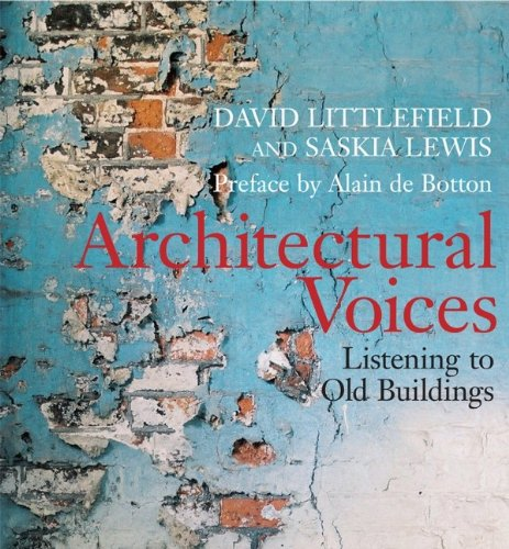 9780470016732: Architectural Voices: Listening to Old Buildings