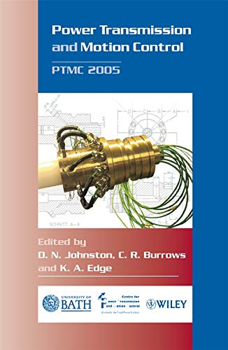 9780470016770: Power Transmission and Motion Control: PTMC 2005