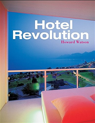 9780470016800: Hotel Revolution: 21st Century Hotel Design (Interior Angles)