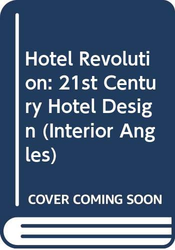 9780470016817: Hotel Revolution (Interior Angles)