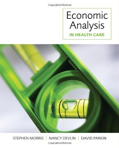 9780470016855: Economic Analysis in Health Care