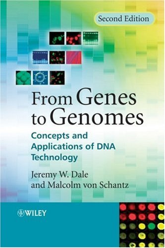 9780470017340: From Genes to Genomes: Concepts and Applications of DNA Technology