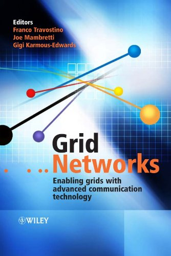 9780470017487: Grid Networks: Enabling Grids with Advanced Communication Technology
