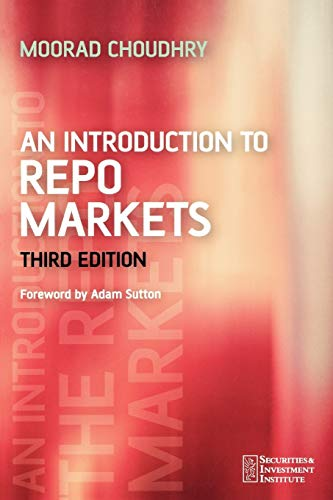 9780470017562: An Introduction to Repo Markets 3e (Securities Institute)