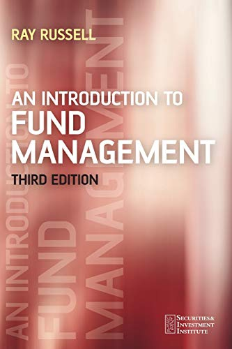 An Introduction to Fund Management Third Edition