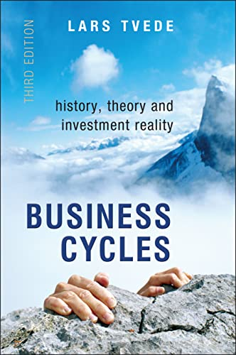 9780470018064: Business Cycles: History, Theory and Investment Reality