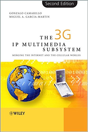 9780470018187: The 3G IP Multimedia Subsystem (IMS): Merging the Internet and the Cellular Worlds, Second Edition