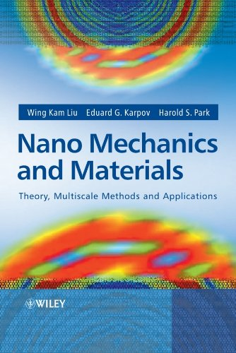 9780470018514: Nano Mechanics and Materials: Theory, Multiscale Methods and Applications