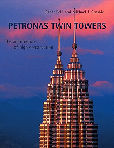9780470018675: Petronas Twin Towers: The Architecture of High Construction