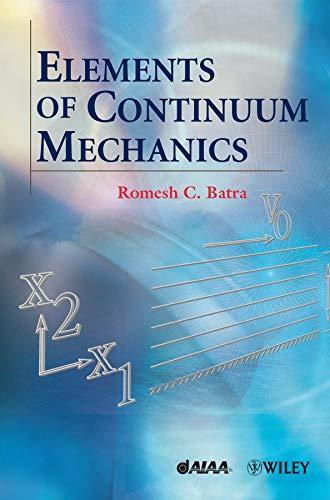 9780470018736: Elements of Continuum Mechanics