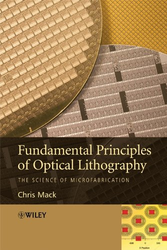 9780470018934: Fundamental Principles of Optical Lithography: The Science of Microfabrication