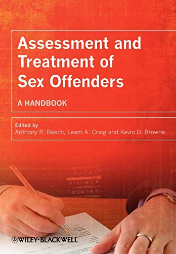 9780470019009: Assessment and Treatment of Sex Offenders: A Handbook