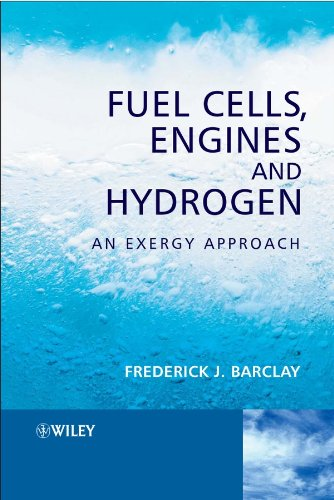 Fuel Cells, Engines and Hydrogen : An: Frederick J. Barclay