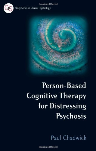 9780470019313: Person-Based Cognitive Therapy for Distressing Psychosis (Wiley Series in Clinical Psychology)