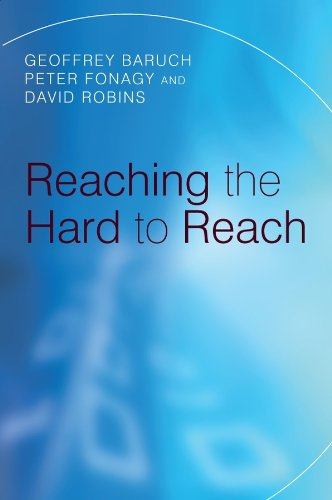 9780470019412: Reaching the Hard to Reach: Evidence-based Funding Priorities for Intervention and Research