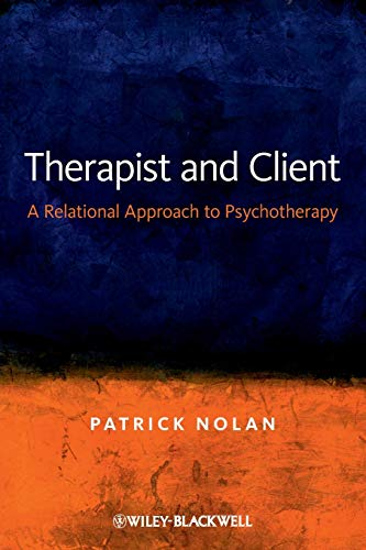 9780470019535: Therapist and Client: A Relational Approach to Psychotherapy