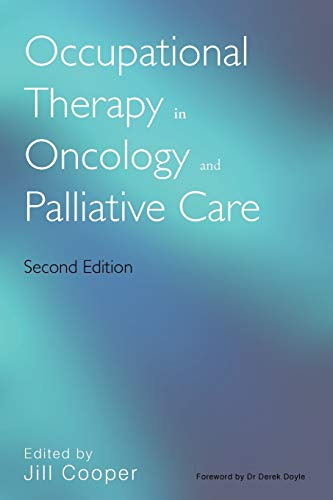 9780470019627: Occupational Therapy in Oncology and Palliative Care