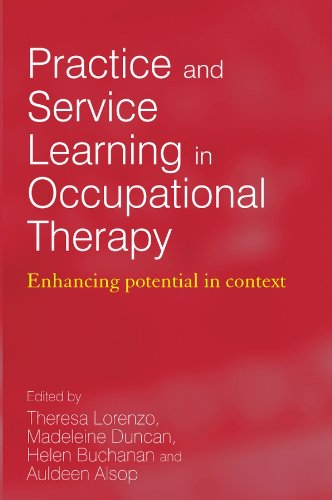 9780470019696: Practice and Service Learning in Occupational Therapy: Enchancing Potential in Context
