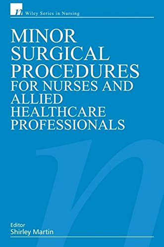 9780470019900: Minor Surgical Procedures for Nurses and Allied Healthcare Professional (Wiley Series in Nursing)