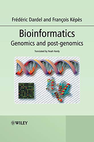 9780470020012: Bioinformatics: Genomics and Post-Genomics