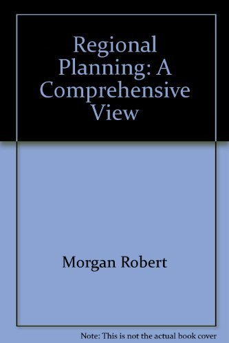 Regional Planning: A Comprehensive View