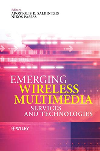 9780470021491: Emerging Wireless Multimedia: Services and Technologies