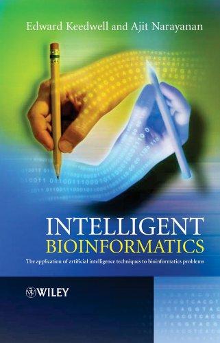 9780470021750: Intelligent Bioinformatics: The Application of Artificial Intelligence Techniques to Bioinformatics Problems