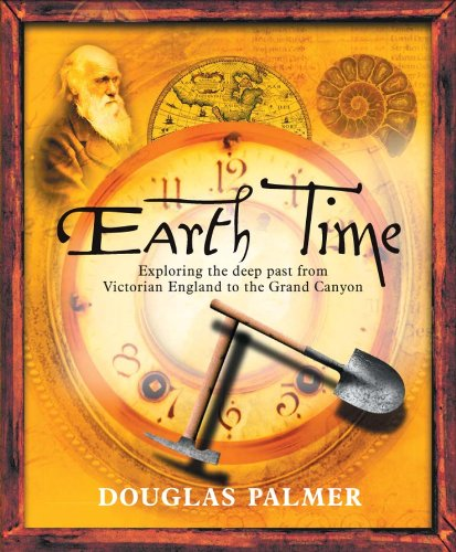 9780470022214: Earth Time: Exploring the Deep Past from Victorian England to the Grand Canyon