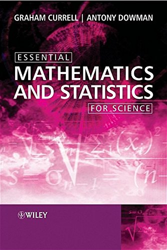 9780470022283: Essential Mathematics and Statistics for Science