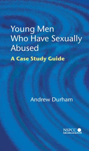 9780470022382: Young Men Who Have Sexually Abused: A Case Study Guide (Wiley Child Protection & Policy Series)