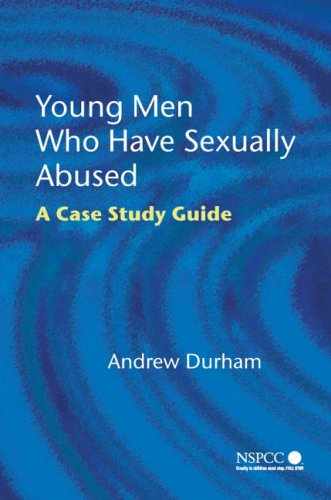 9780470022399: Young Men Who Have Sexually Abused: A Case Study Guide (Wiley Child Protection & Policy Series)