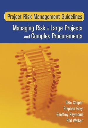 9780470022818: Risk Management Guidelines for Large Projects and Complex Pr: Managing Risk in Large Projects and Complex Procurements
