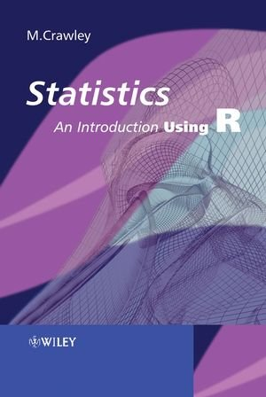 9780470022979: Statistics: An Introduction Using R