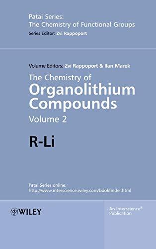 The Chemistry of Organolithium Compounds (Hardback)