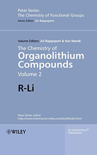 The Chemistry of Organolithium Compounds: R-Li (Patai's