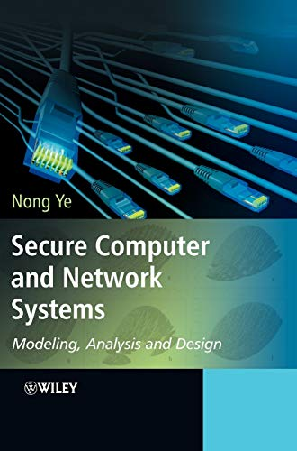 9780470023242: Secure Computer and Network Systems: Modeling, Analysis and Design
