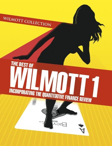 9780470023518: The Best of Wilmott 1: Incorporating the Quantitative Finance Review