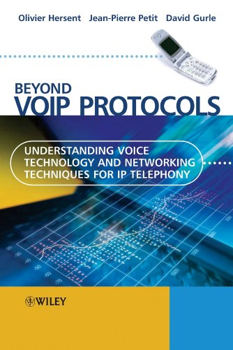 9780470023624: Beyond Voip Protocols: Understanding Voice Technology and Networking Techniques for IP Telephony